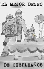 el mejor deseo de cumpleaños by HeidyMartinez639