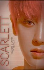 Scarlet || One-Shot by byun16julia