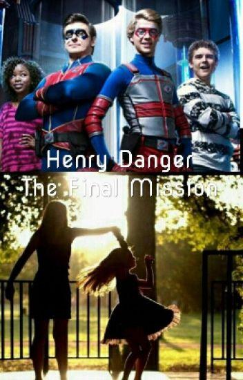 Henry Danger: The Final Mission