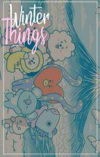 Winter Things | Y.M One Shot  by -piikachu