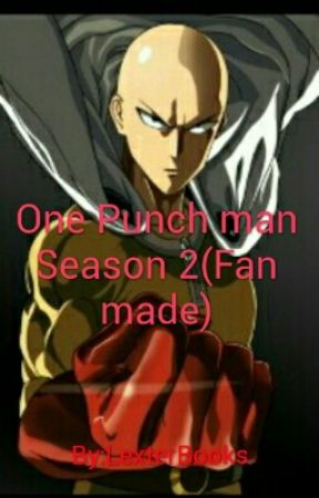 One Punch Man Season 2 Fan Made Episode 5 The Crooks Wattpad