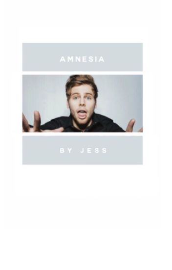 AMNESIA ( LUKE HEMMINGS )