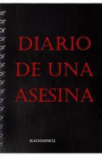 Diario de una asesina by blackdarness