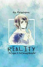 Reality (Fictional!Reader X Hetalia) by Miranhaeun