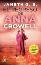 El regreso de Anna Crowell by JanethGS
