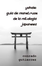 yokais: guía de monstruos de la mitología japonesa by ConradoGutierrez