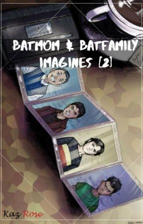 Batmom & Batfamily Imagines [2] by problematicwoman-