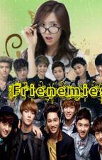 Frienemies(Exo fan fiction) by city_writer15