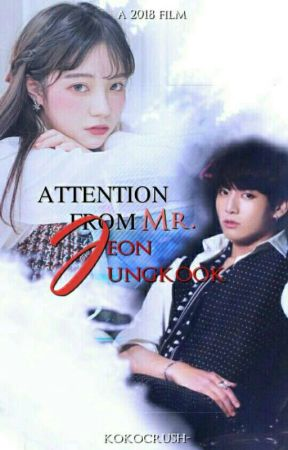 [C] Attention From Mr. Jeon Jungkook one by kokocrush-