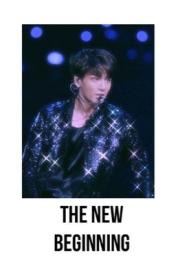 The New Beginning ✔️