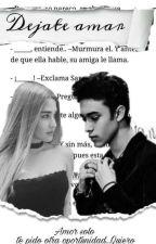 Dejate Amar (Segunda temporada de Una Vida A Tu Lado) (CNCO-JOEL)   by Cncowner1ran