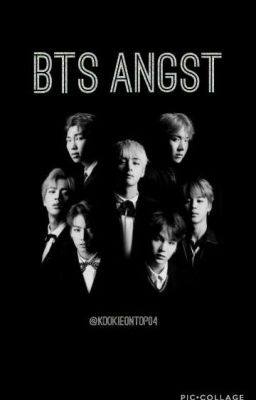 BTS angst one shots + reactions *warning these will be triggering