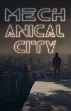 Mechanical City by stormdancer-