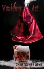 Vanishing Act by ChristopherOpyr