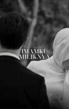 IMAMKU MILIKNYA by PizzaSara