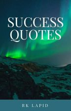 Success Quotes by RKLapid