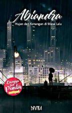 Abiandra: Hujan dan Kenangan di Masa Lalu [SELESAI] by bawelia-