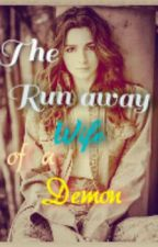 The Runaway Wife of a Demon (Completed) by imnot10g