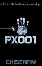 PX001 by CHISENPAI