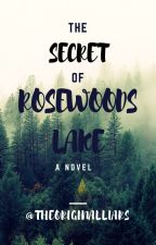 🔑 the secret of rosewoods lake they are coming by theoriginalliars