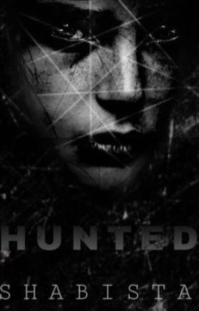 HUNTED by sweetlover48