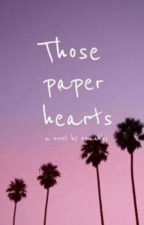 Those paper hearts by zaaabby