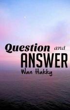 Question & Answer Q&A by Eiji_Hakki_Kakeru