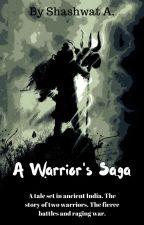 A Warrior's Saga by ShashwatAnand0
