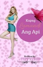 Kapag Lumandi ang Api by Tippychip
