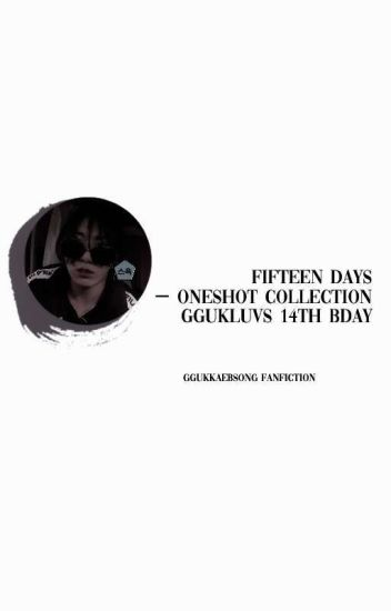 15 DAYS ;;one shot collection yoonasty 14th birthday;;