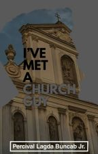 I've Met a Church-Guy by PercivalBuncab