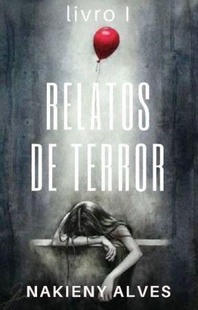 Relatos de Terror by Nakieny_Alves