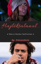 Veled is megtörtènhet! (Harry Styles fanfiction) by Diamandherz