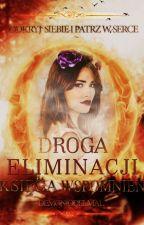 Droga Eliminacji: Księga Wspomnień by DemonioDelMal