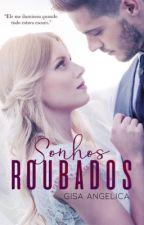 Sonhos Roubados by GisaAngelica2017