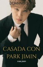 CASADA CON PARK JIMIN | Jimin X Tu | BTS by DoAnniSoon