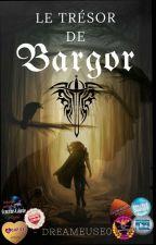 Le Trésor de Bargor by dreameuse0