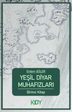 YEŞİL DİYAR MUHAFIZLARI by JEGULL