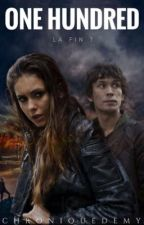 One hundred- The 100 [T3] by chroniquedemy
