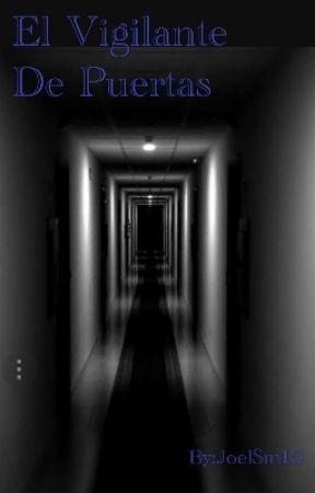 El Vigilande de Puertas by JoelSm10