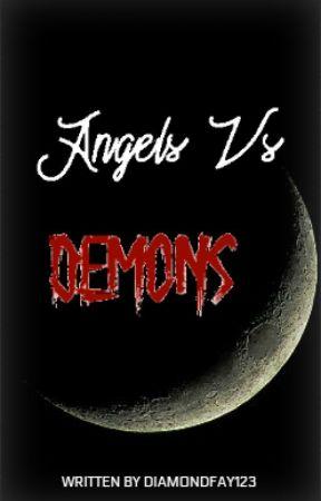 Angels Vs Demons by DiamondFay123