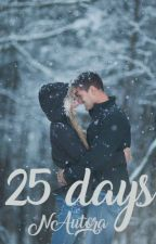 25 Days by NAutora