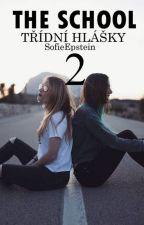 The School - Třídní hlášky II. by SofieEpstein