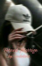 Forced Marrige//E.G.D by mdolanz