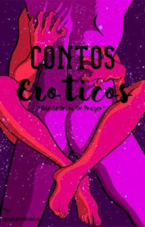 Contos Eróticos  by s2teddybear