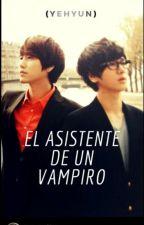 El Asistente de un Vampiro [Adaptación ]  by VinoRojo29