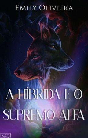 A Híbrida e o Supremo Alfa by user48661311