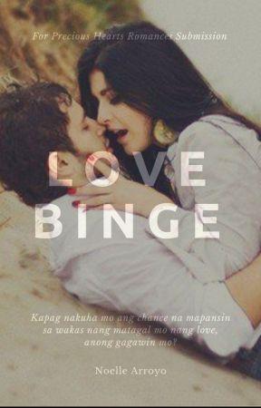 Love Binge by NoelleArroyoPHR
