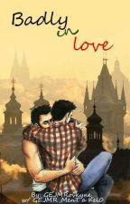 Badly in love w/GEJMR,MenT *Mejmr* [DOKONČENO] by GEJMRovkyne_