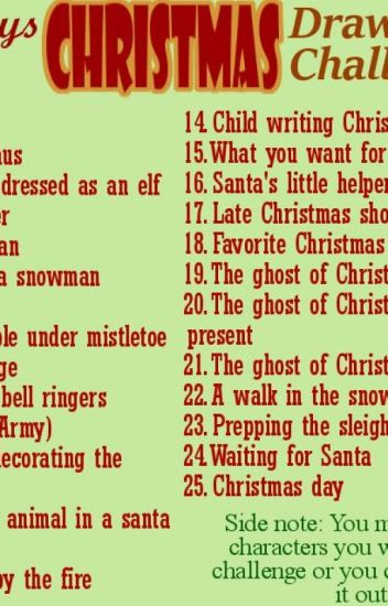 Christmas Challenge.25 Days Of Christmas Challenge Soggy Noises Wattpad